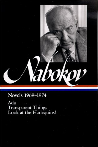 Nabokov - Novels, 1969-74 ADA; Transparent Things; Look at the Harlequins! N/A edition cover
