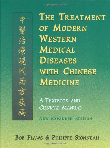 Treatment of Modern Western Diseases with Chinese Medicine : A Textbook and Clinical Manual 1st 2001 edition cover
