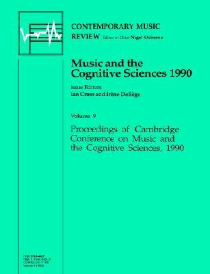 Music and the Cognitive Sciences 1990   1994 9783718654208 Front Cover
