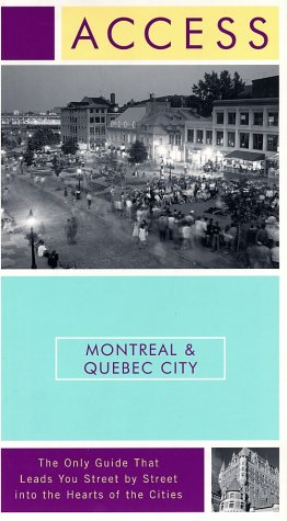 Access Montreal and Quebec City  3rd 2002 9780060014209 Front Cover