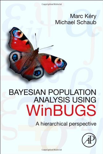 Bayesian Population Analysis Using WinBUGS A Hierarchical Perspective  2012 edition cover