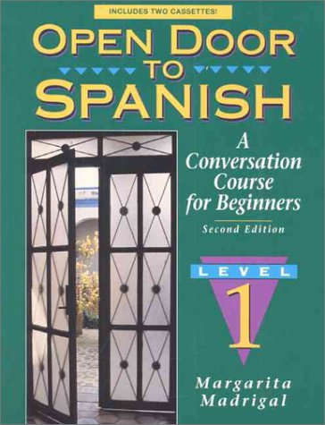 Open Door to Spanish A Conversation Course for Beginners 2nd 1995 edition cover