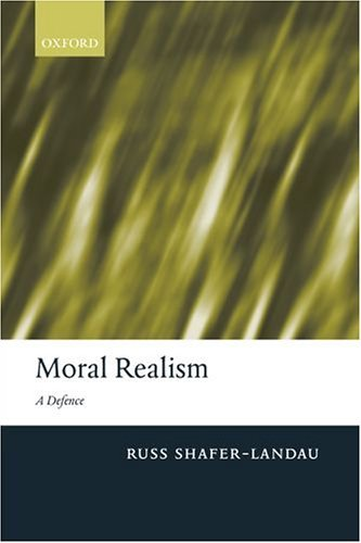 Moral Realism A Defence  2005 9780199280209 Front Cover