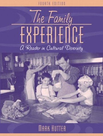 Family Experience A Reader in Cultural Diversity 4th 2004 (Revised) edition cover