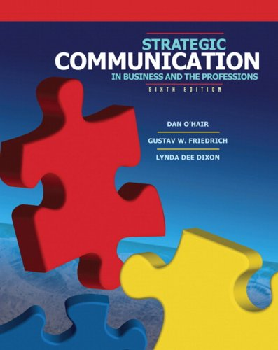 Strategic Communication in Business and the Professions  6th 2008 edition cover