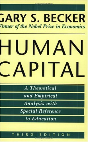 Human Capital A Theoretical and Empirical Analysis, with Special Reference to Education 3rd 1993 edition cover