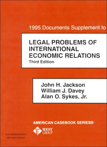 Documents Supplement to International Economic Relations 3rd 1995 (Supplement) 9780314049209 Front Cover