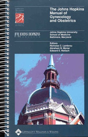 Johns Hopkins Manual of Gynecology and Obstetrics  N/A edition cover