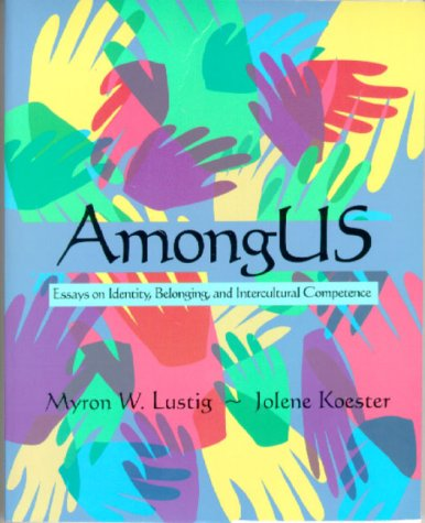Among Us Essays on Identity, Belonging, and Intercultural Competence  2000 edition cover