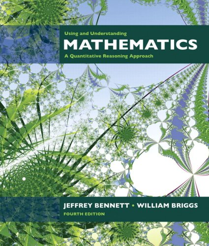 Using and Understanding Mathematics A Quantitative Reasoning Approach 4th 2008 edition cover