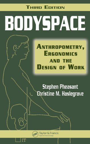 Bodyspace Anthropometry, Ergonomics and the Design of Work 3rd 2005 (Revised) edition cover