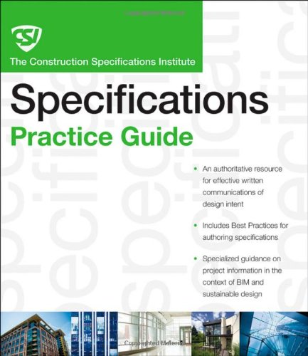 CSI Construction Specifications Practice Guide   2011 edition cover