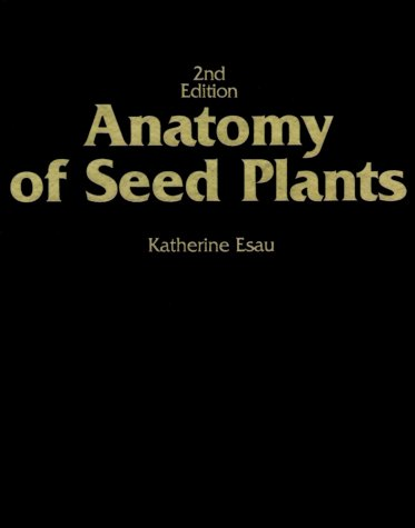 Anatomy of Seed Plants  2nd 1977 (Revised) edition cover