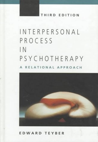 Interpersonal Process in Psychology A Rational Approach 3rd 1997 edition cover