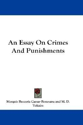 Essay on Crimes and Punishments N/A 9780548185209 Front Cover