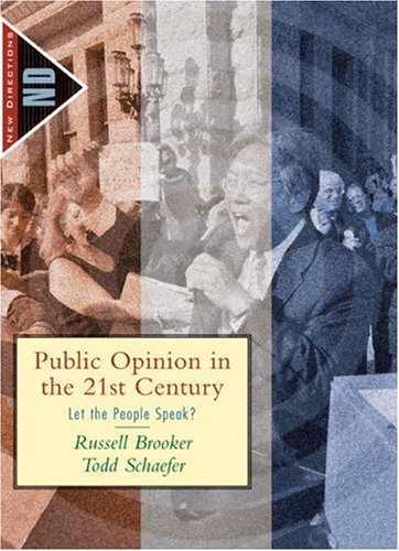 Public Opinion in the 21st Century Let the People Speak?  2006 edition cover