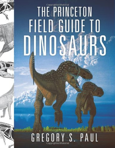 Princeton Field Guide to Dinosaurs   2011 edition cover