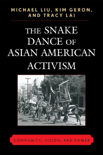 Snake Dance of Asian American Activism Community, Vision, and Power  2008 edition cover