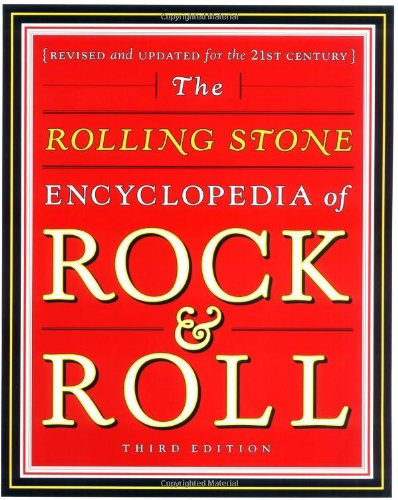 Rolling Stone Encyclopedia of Rock and Roll Revised and Updated for the 21st Century 3rd 2001 (Revised) edition cover