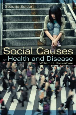 Social Causes of Health and Disease  2nd 2013 edition cover