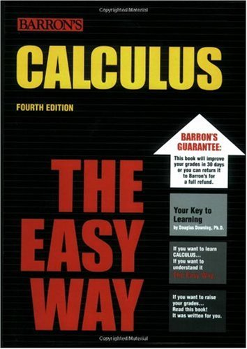 Calculus the Easy Way  4th 2006 edition cover