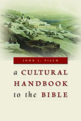 Cultural Handbook to the Bible   2012 edition cover