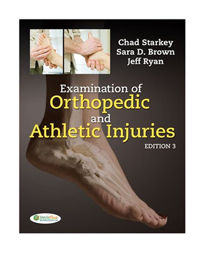 Examination of Orthopedic and Athletic Injuries  3rd 2010 (Revised) edition cover