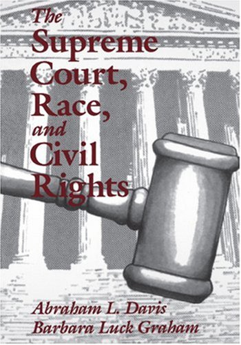 Supreme Court, Race, and Civil Rights From Marshall to Rehnquist  1995 edition cover