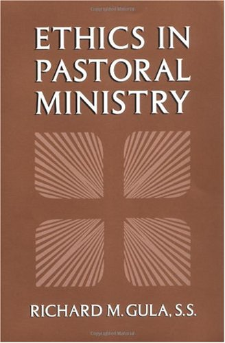 Ethics in Pastoral Ministry N/A edition cover