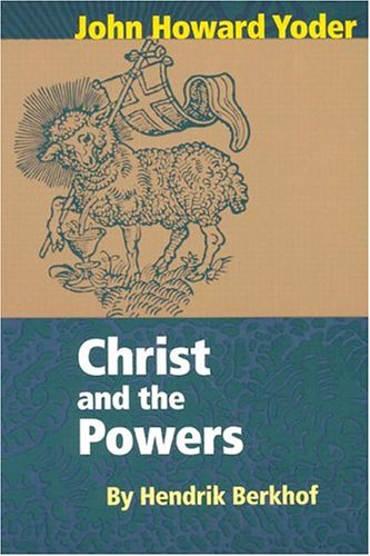Christ and the Powers  2nd (Revised) edition cover