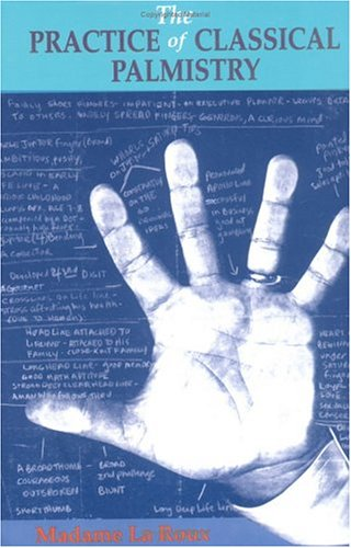 Practice of Classical Palmistry   1993 9780877287209 Front Cover