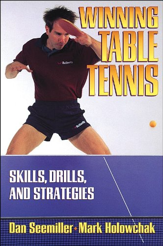 Winning Table Tennis Skills, Drills, and Strategies  1997 9780880115209 Front Cover