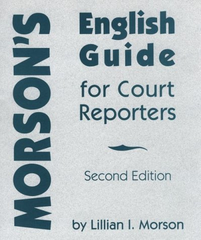 Morson's English Guide for Court Reporters 2nd 1997 edition cover