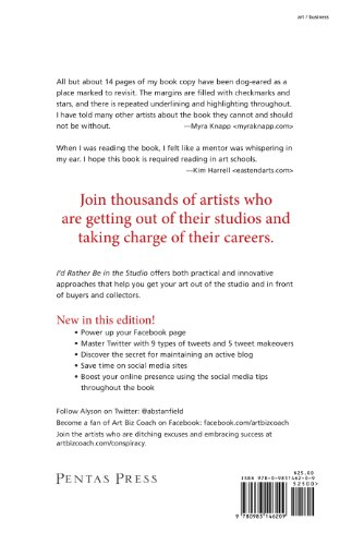 I'd Rather Be in the Studio! The Artist's No-Excuse Guide to Self-Promotion 2nd 2011 edition cover