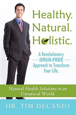 HEALTHY NATURAL HOLISTIC                N/A 9780983261209 Front Cover