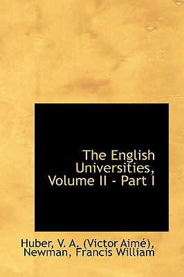English Universities, Volume II - Part I N/A 9781113458209 Front Cover