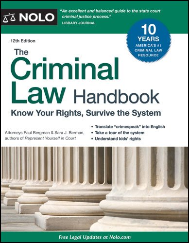 Criminal Law Handbook Know Your Rights, Survive the System 12th (Revised) edition cover