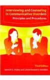 Interviewing and Counseling in Communicative Disorders Principles and Procedures 3rd 2005 edition cover