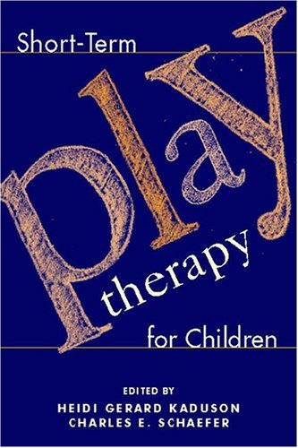 Short-Term Play Therapy for Children   2001 edition cover