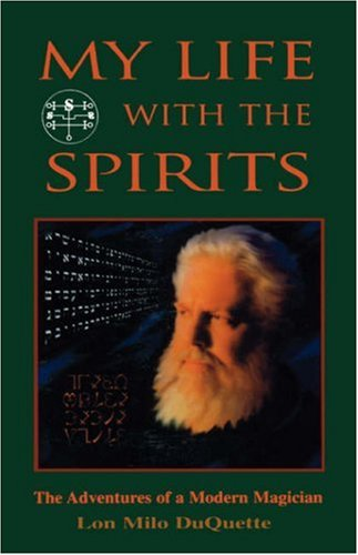 My Life with the Spirits The Adventures of a Modern Magician  1999 edition cover