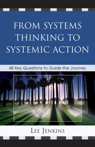 From Systems Thinking to Systemic Action 48 Key Questions to Guide the Journey  2008 edition cover