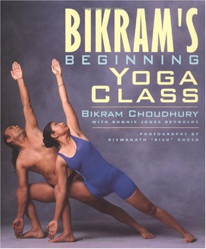 Bikram's Beginning Yoga Class Revised and Updated  2000 (Revised) edition cover