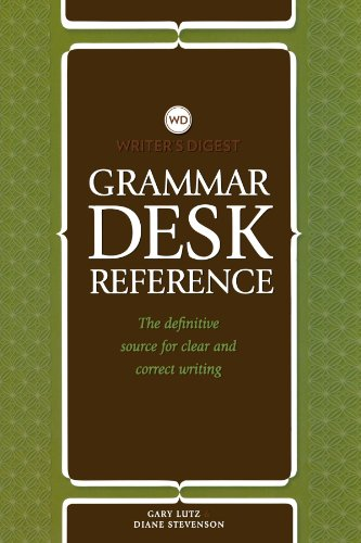 Writer's Digest Grammar Desk Reference The Definitive Source for Clear and Concise Writing  2011 9781599632209 Front Cover