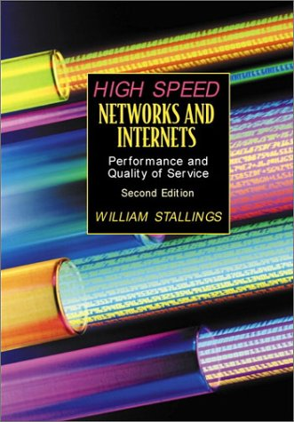 High-Speed Networks and Internets Performance and Quality of Service 2nd 2002 (Revised) edition cover