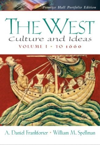 West Culture and Ideas to 1660  2004 9780130984210 Front Cover