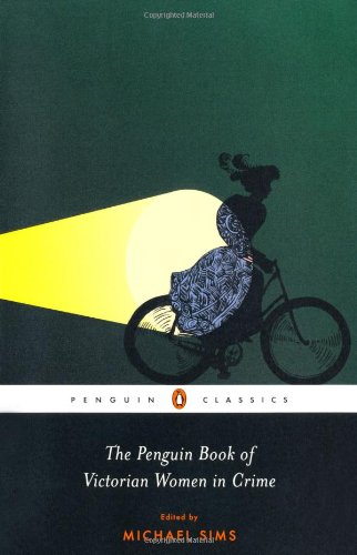 Penguin Book of Victorian Women in Crime   2011 edition cover
