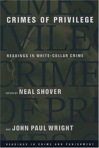 Crimes of Privilege Readings in White-Collar Crime  2001 edition cover