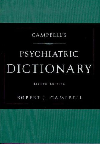 Campbell's Psychiatric Dictionary  8th 2003 (Revised) edition cover