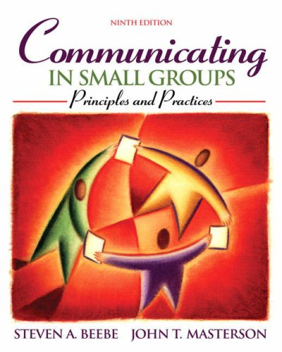 Communicating in Small Groups Principles and Practices 9th 2009 edition cover
