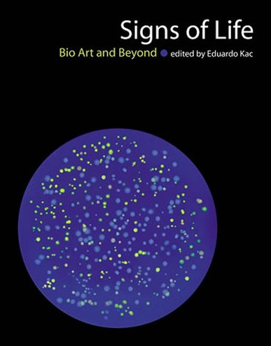 Signs of Life Bio Art and Beyond  2009 edition cover